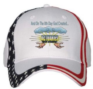 And On The 8th Day God Created ACTUARIES USA Flag Hat