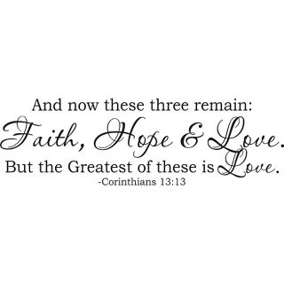 Corinthians 1313 And now these three remain Faith Hope Love Vinyl